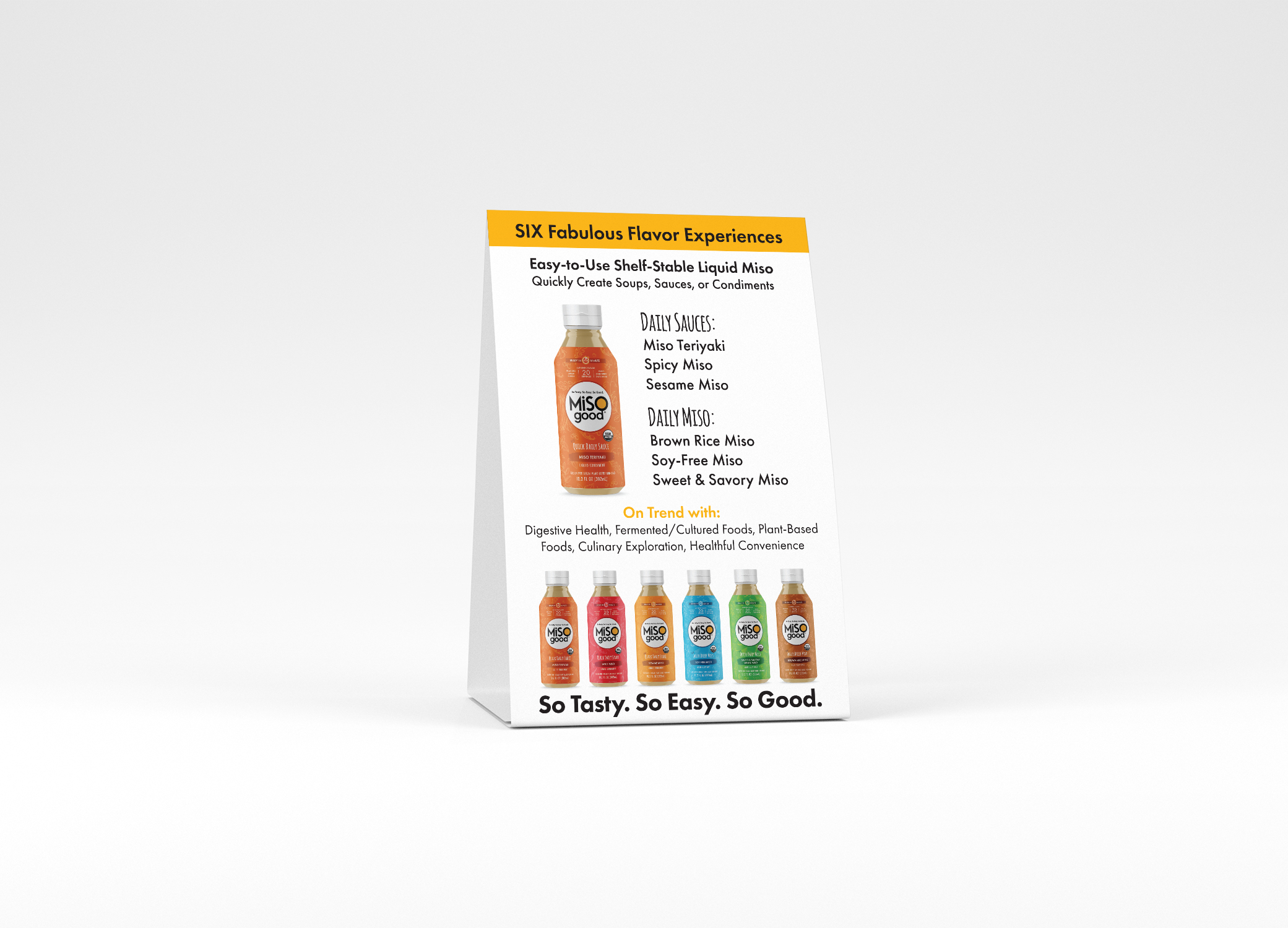 MiSOgood colorful table top design showing flavor combinations of the product and tagline, So Tasty, So Easy, So Good.