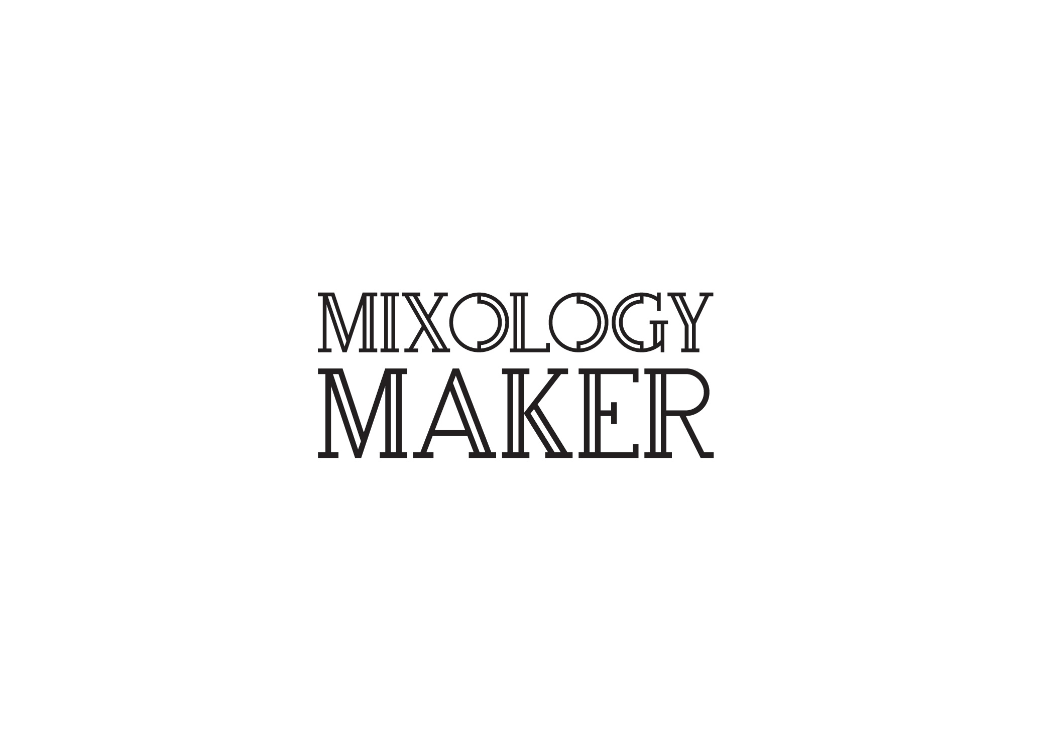 Mixology Maker casual logo design in black and white with slab serif font and hand drawn martini glass element.