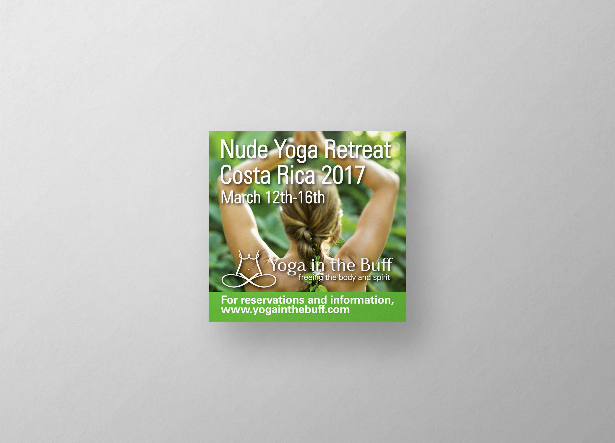 Yoga in the Buff logo ad design for nude yoga retreat in Costa Rica showing back of a woman in raised hands pose.
