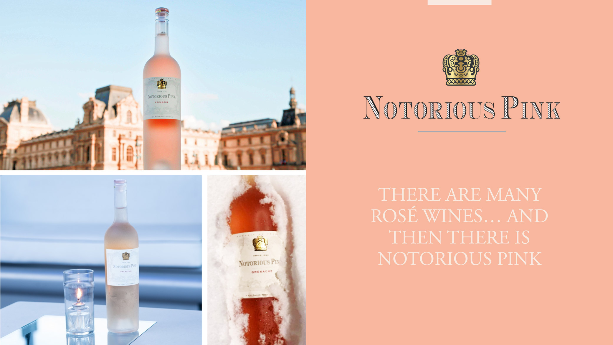 """Notorious Pink 'Global Brand' campaign with featured Rosé and """"There are many rosé wines, and then there's Notorious Pink."""""""